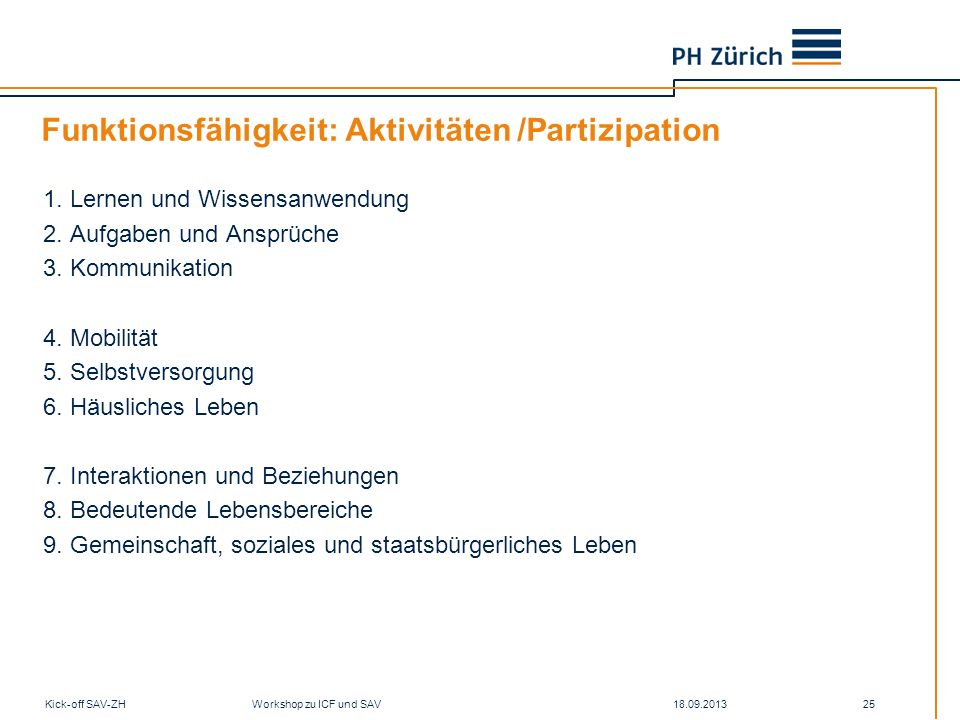 Funktionsfähigkeit: Aktivitäten /Partizipation