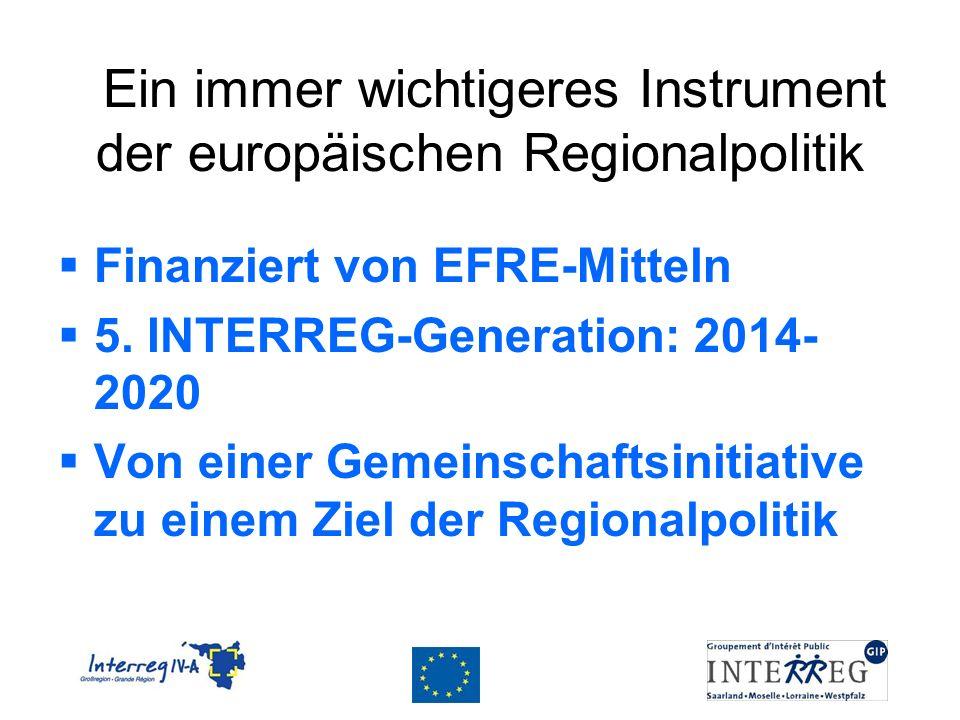 Ein immer wichtigeres Instrument der europäischen Regionalpolitik