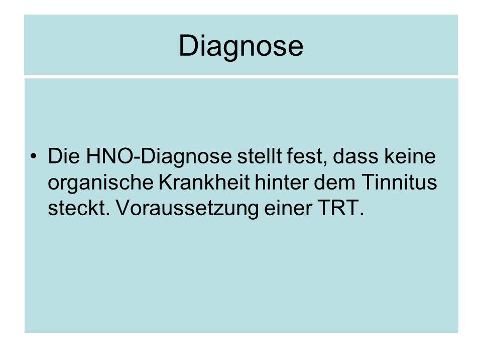 Diagnose Die HNO-Diagnose stellt fest, dass keine organische Krankheit hinter dem Tinnitus steckt.