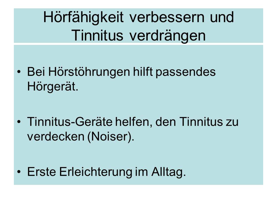 Hörfähigkeit verbessern und Tinnitus verdrängen
