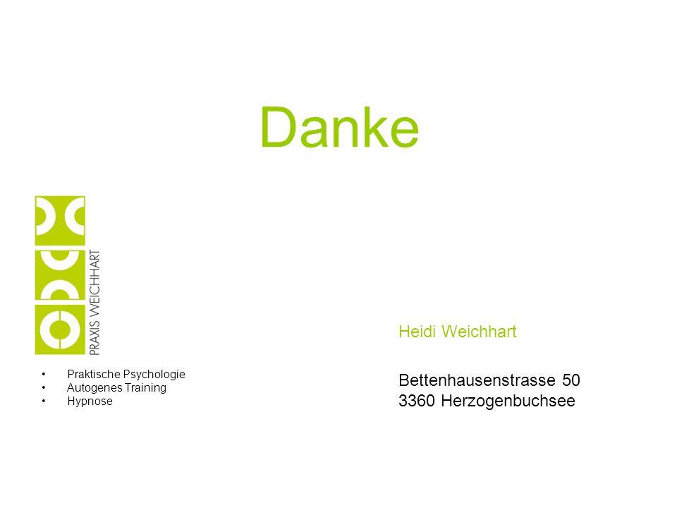Danke Heidi Weichhart Bettenhausenstrasse 50 3360 Herzogenbuchsee