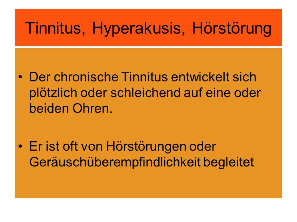 Tinnitus, Hyperakusis, Hörstörung
