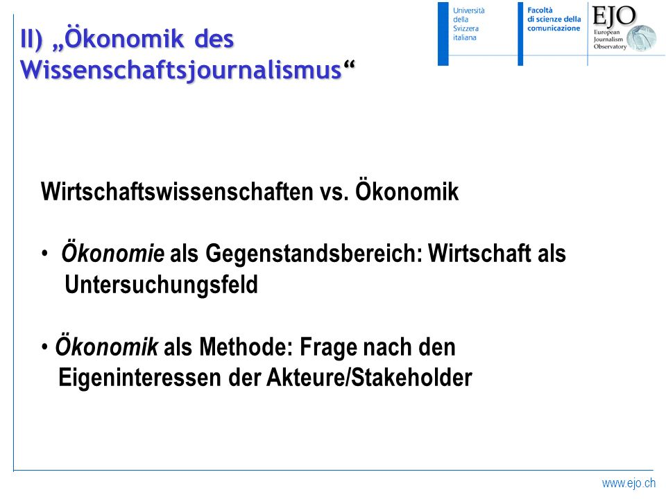 """II) """"Ökonomik des Wissenschaftsjournalismus"""