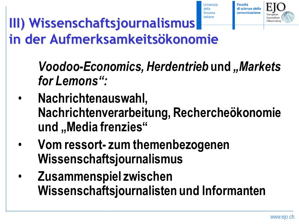 III) Wissenschaftsjournalismus in der Aufmerksamkeitsökonomie