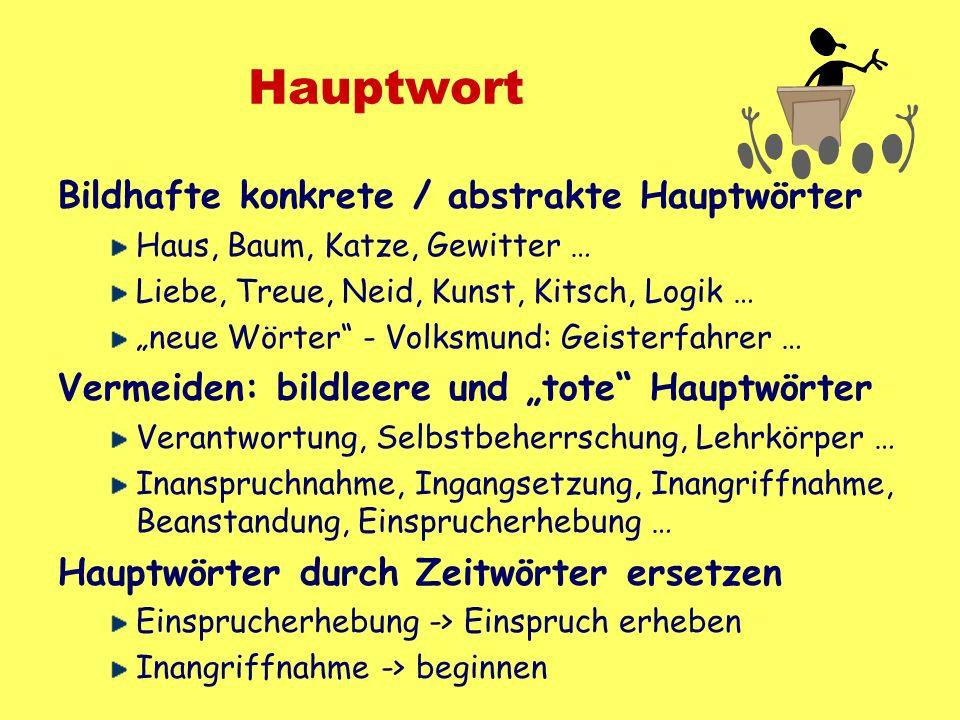Hauptwort Bildhafte konkrete / abstrakte Hauptwörter
