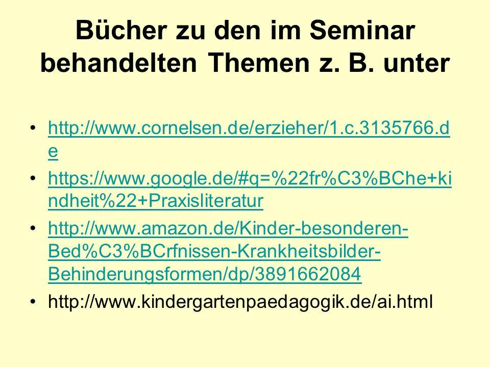 Bücher zu den im Seminar behandelten Themen z. B. unter