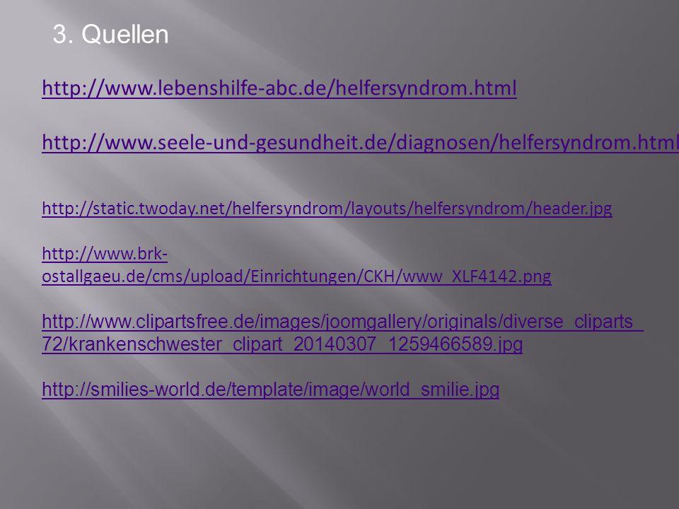 3. Quellen http://www.lebenshilfe-abc.de/helfersyndrom.html