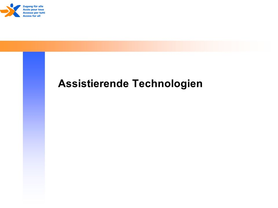 Assistierende Technologien
