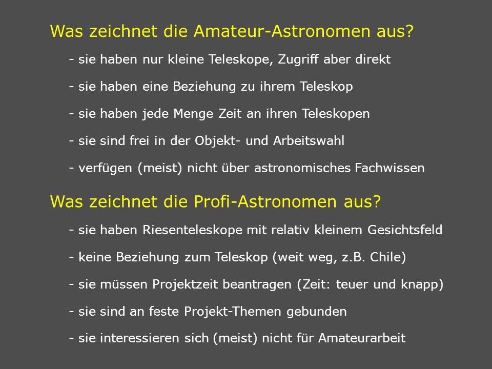 Was zeichnet die Amateur-Astronomen aus