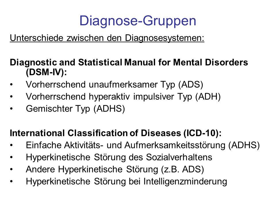 Diagnose-Gruppen Unterschiede zwischen den Diagnosesystemen:
