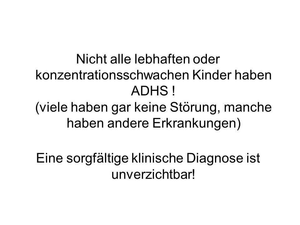 Eine sorgfältige klinische Diagnose ist unverzichtbar!