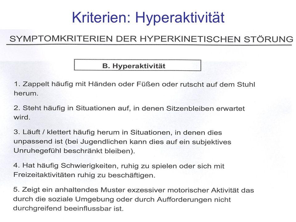 Kriterien: Hyperaktivität