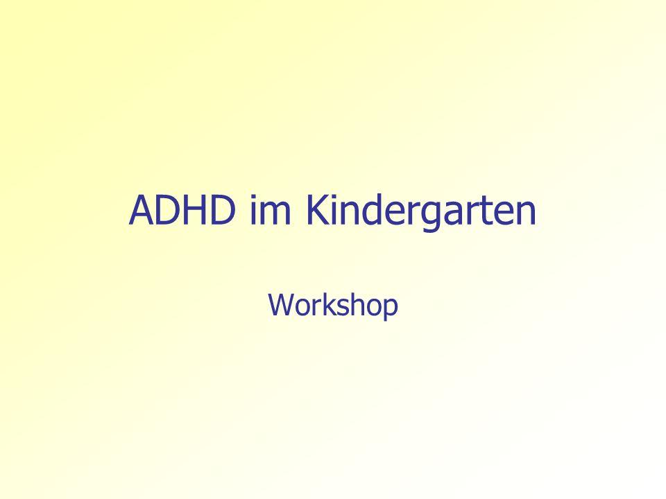 ADHD im Kindergarten Workshop