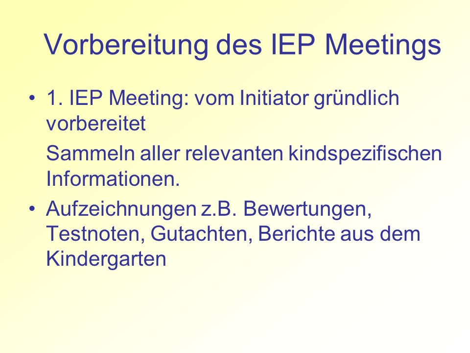 Vorbereitung des IEP Meetings