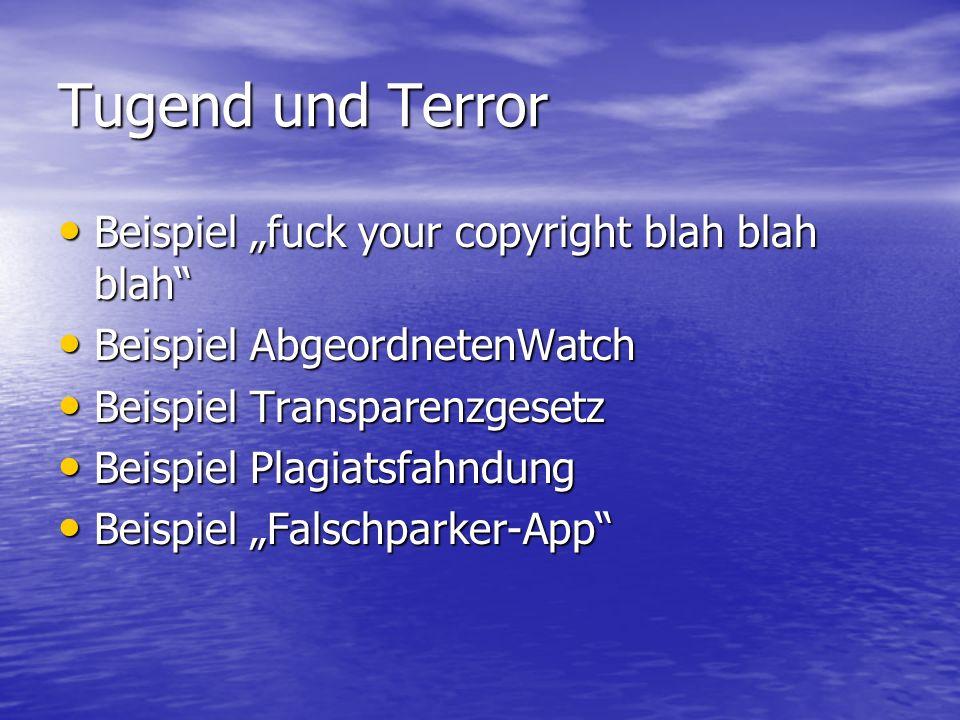 """Tugend und Terror Beispiel """"fuck your copyright blah blah blah"""