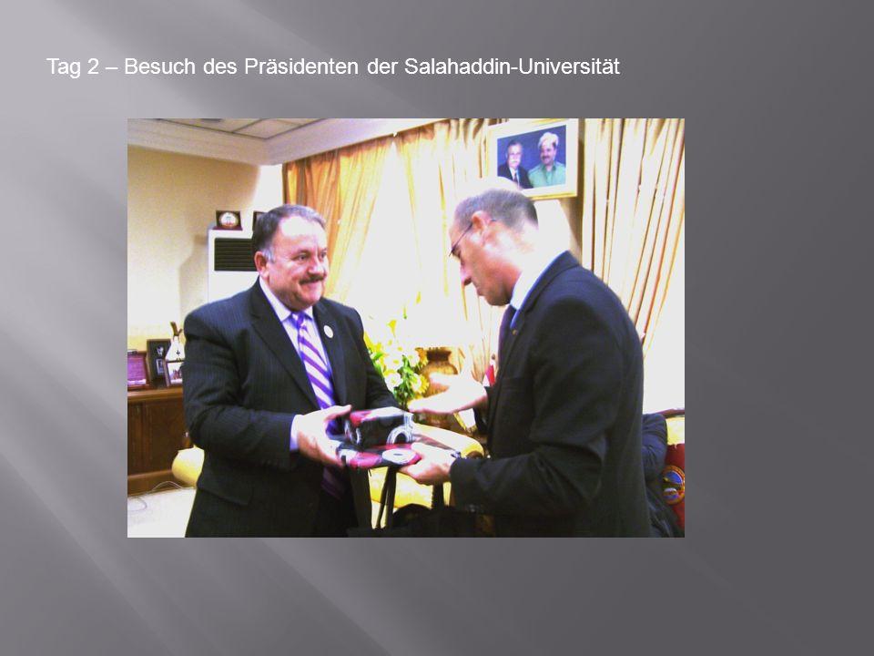 Tag 2 – Besuch des Präsidenten der Salahaddin-Universität