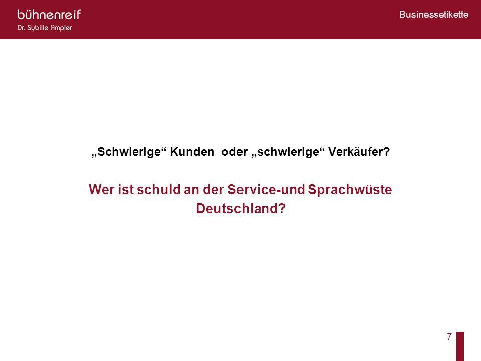 Wer ist schuld an der Service-und Sprachwüste Deutschland