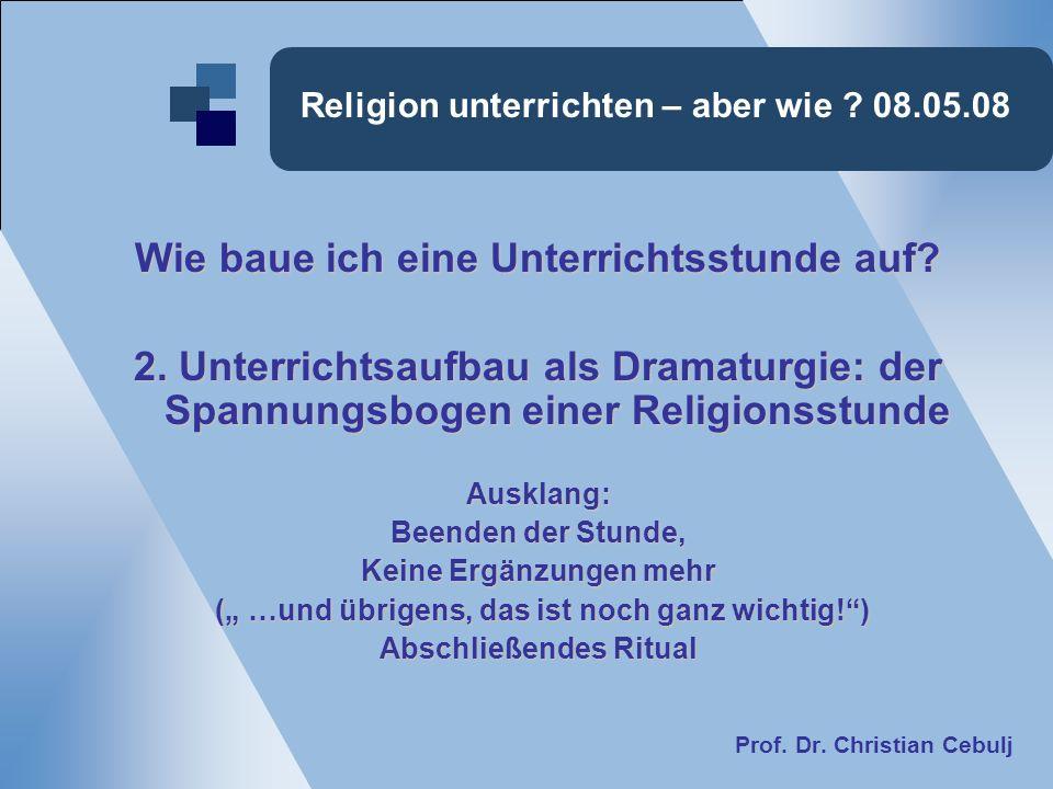 Religion unterrichten – aber wie 08.05.08