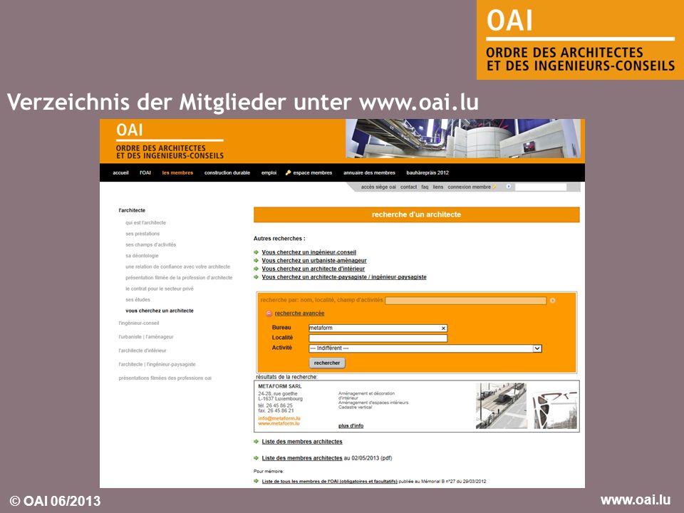 Verzeichnis der Mitglieder unter www.oai.lu