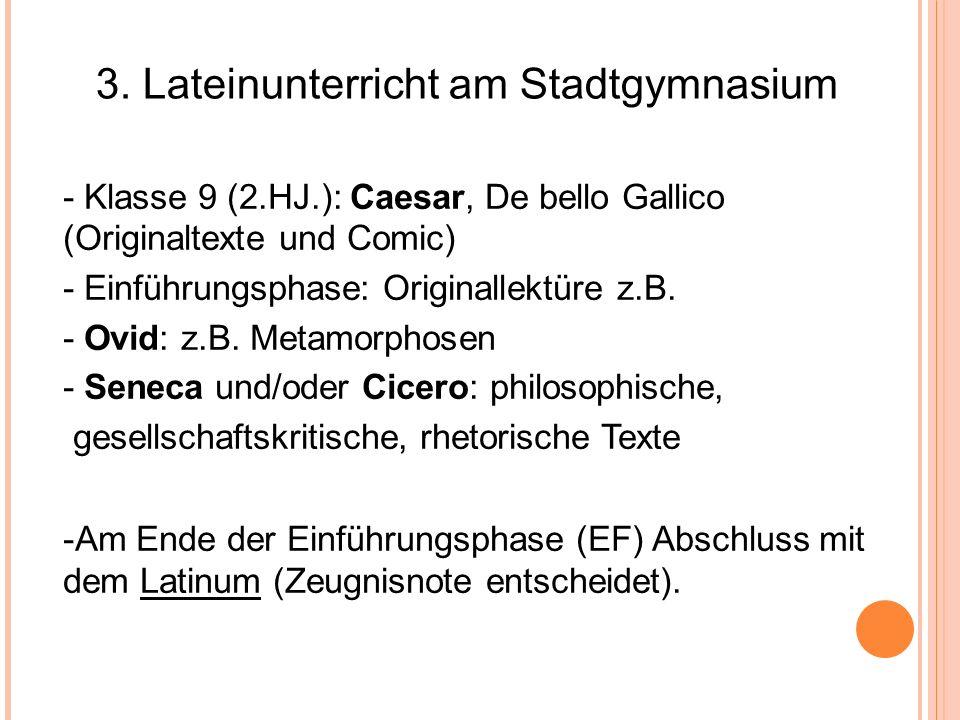 3. Lateinunterricht am Stadtgymnasium