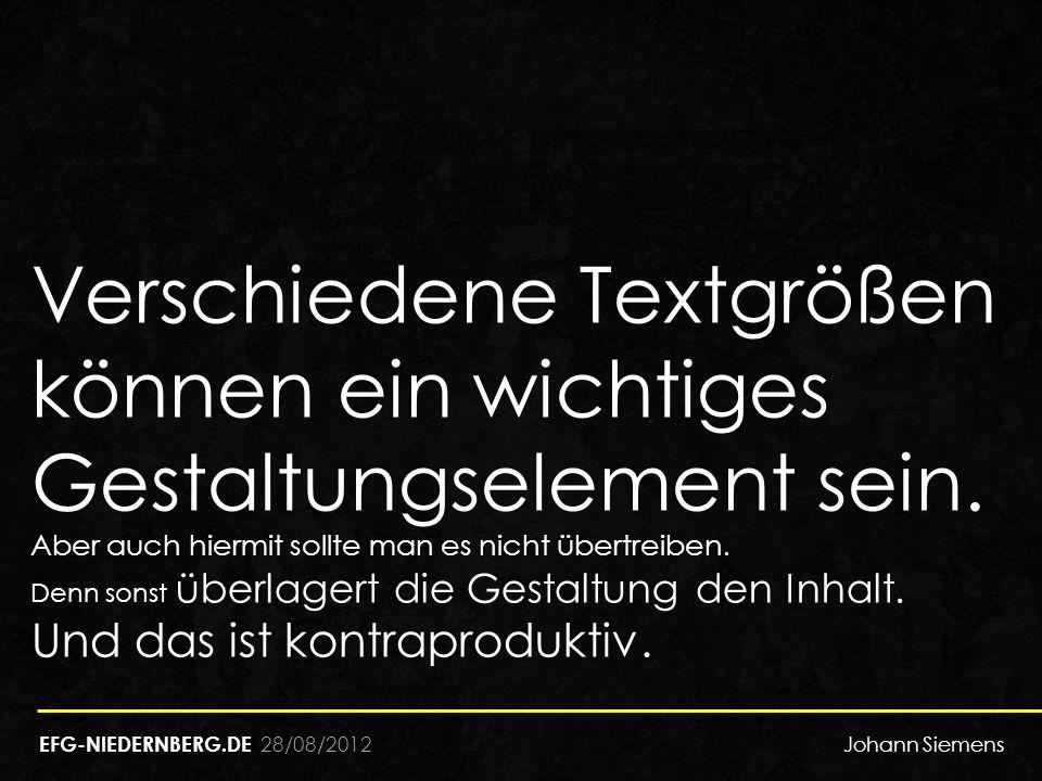 Verschiedene Textgrößen können ein wichtiges Gestaltungselement sein.