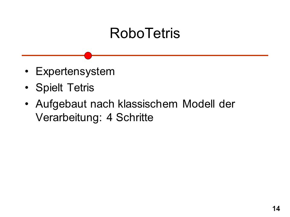RoboTetris Expertensystem Spielt Tetris