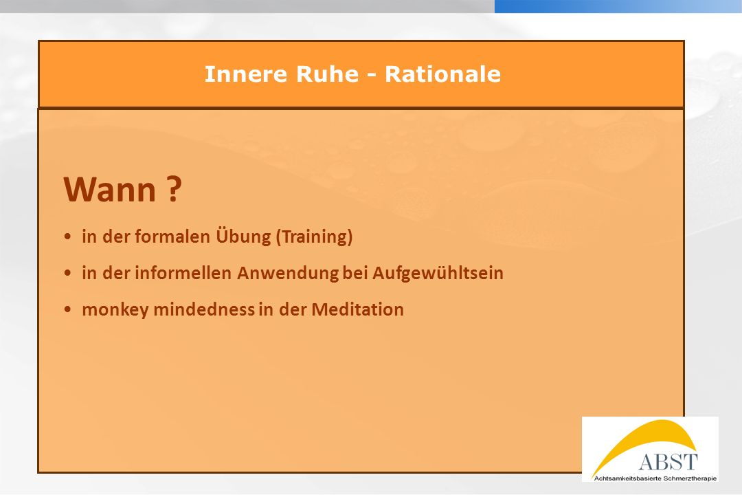 Innere Ruhe - Rationale