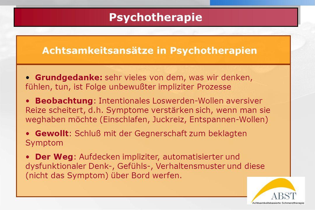 Achtsamkeitsansätze in Psychotherapien