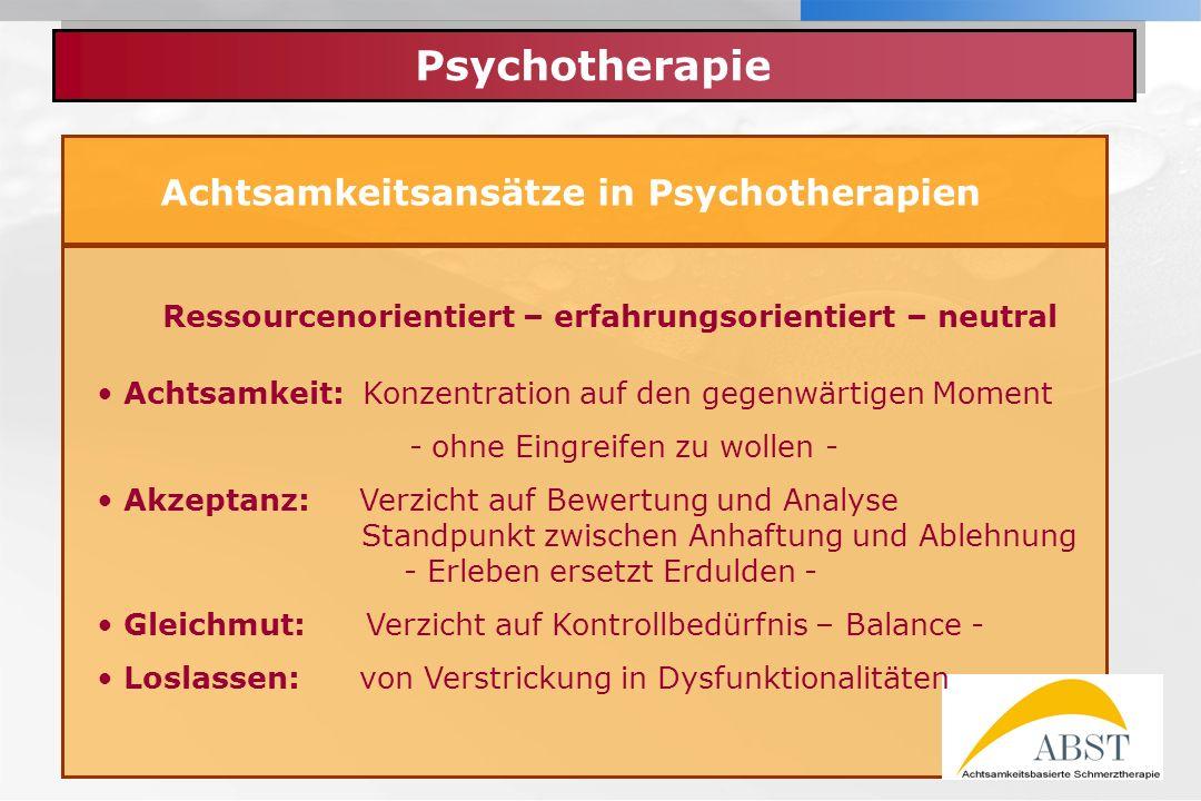 Psychotherapie Achtsamkeitsansätze in Psychotherapien