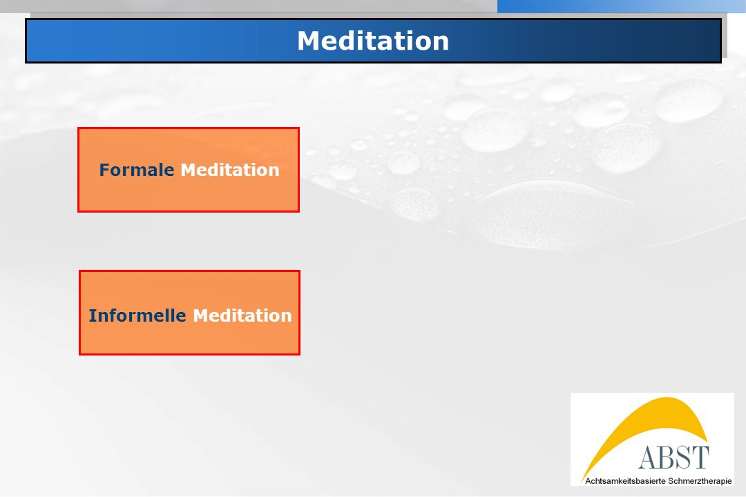 Informelle Meditation