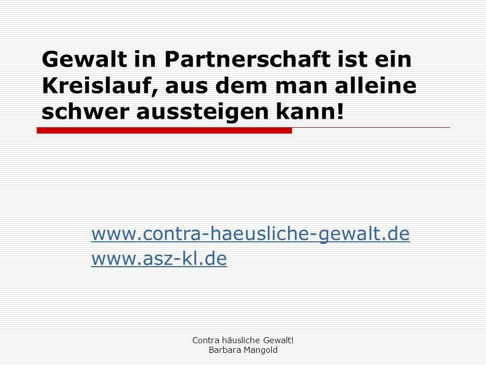 www.contra-haeusliche-gewalt.de www.asz-kl.de