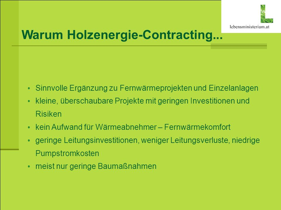 Warum Holzenergie-Contracting...