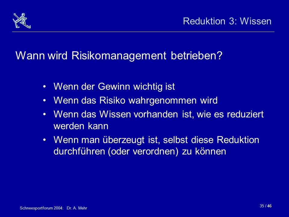Wann wird Risikomanagement betrieben