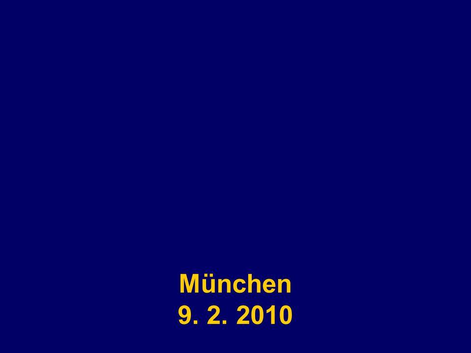 neu München 9. 2. 2010
