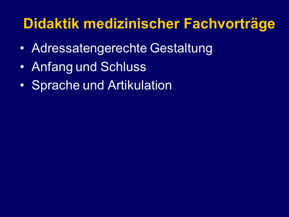 Didaktik medizinischer Fachvorträge