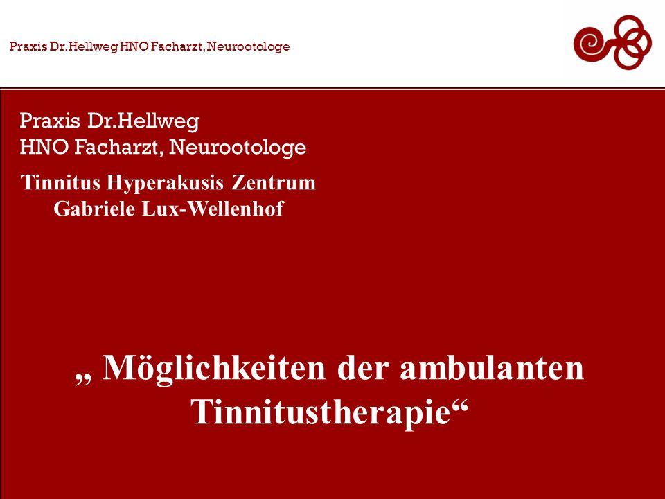 """"""" Möglichkeiten der ambulanten Tinnitustherapie"""