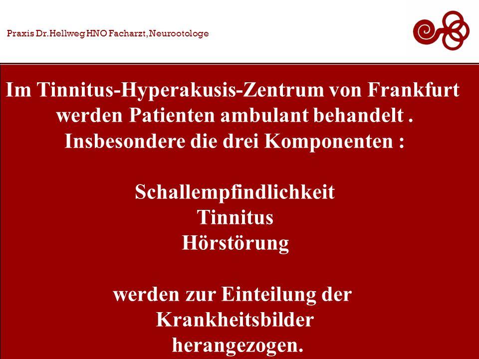 Im Tinnitus-Hyperakusis-Zentrum von Frankfurt