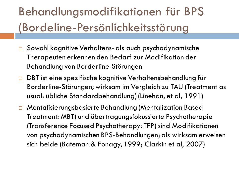 Behandlungsmodifikationen für BPS (Bordeline-Persönlichkeitsstörung