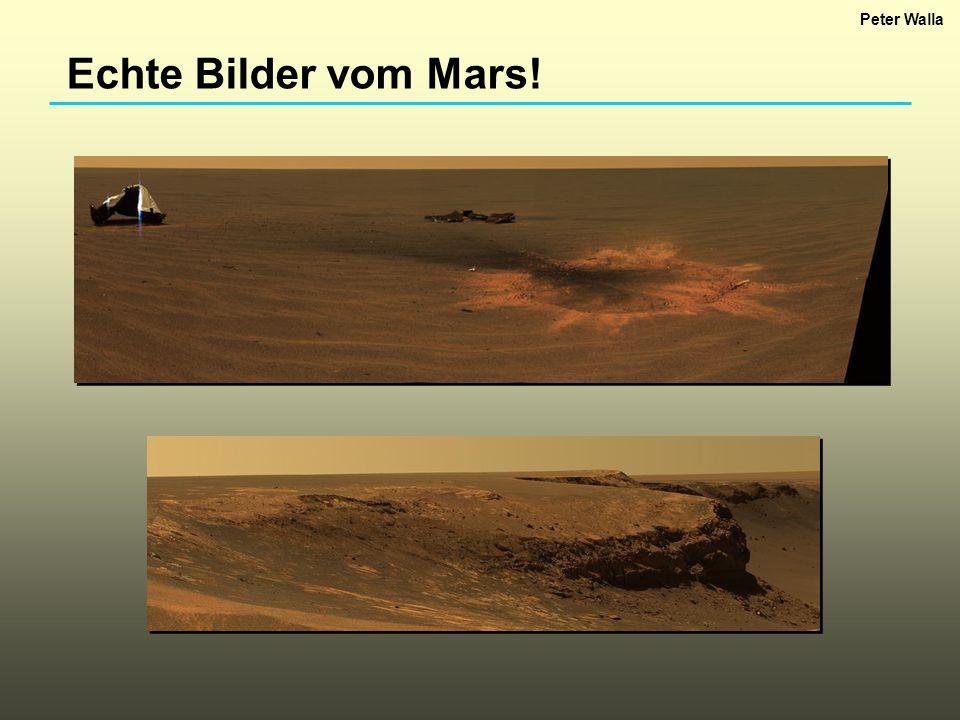 Peter Walla Echte Bilder vom Mars!