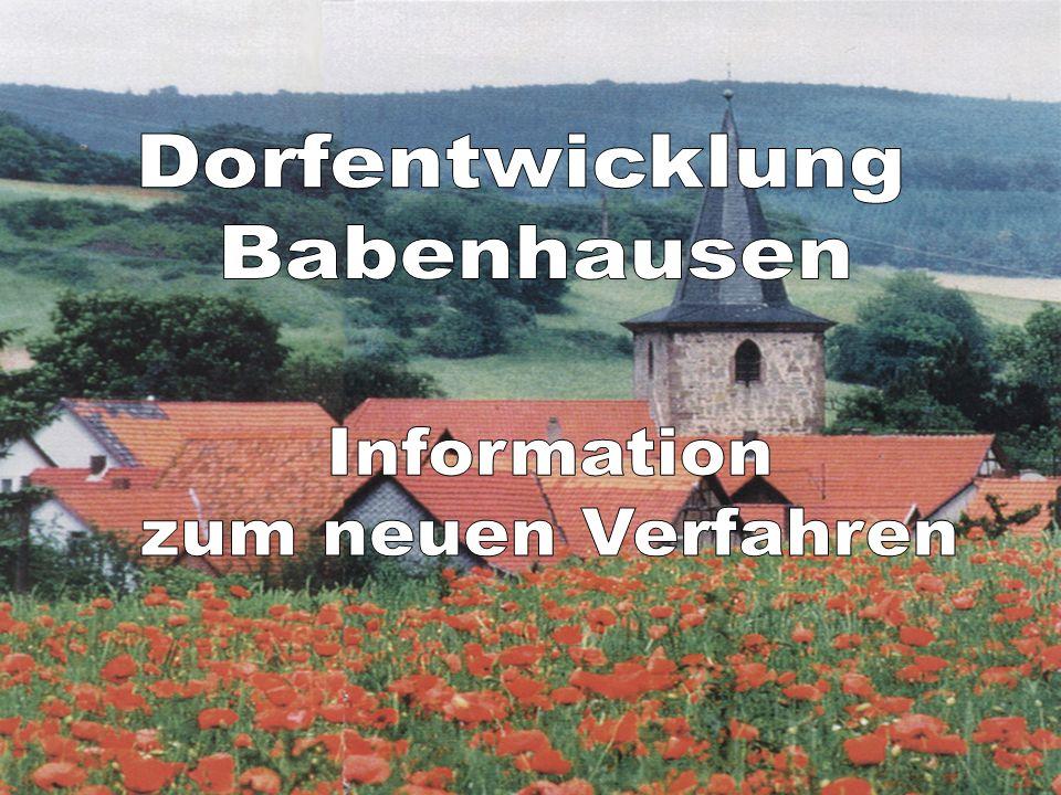 Dorfentwicklung Babenhausen Information zum neuen Verfahren
