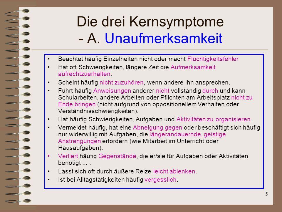 Die drei Kernsymptome - A. Unaufmerksamkeit