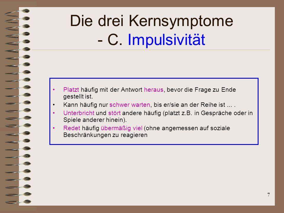 Die drei Kernsymptome - C. Impulsivität