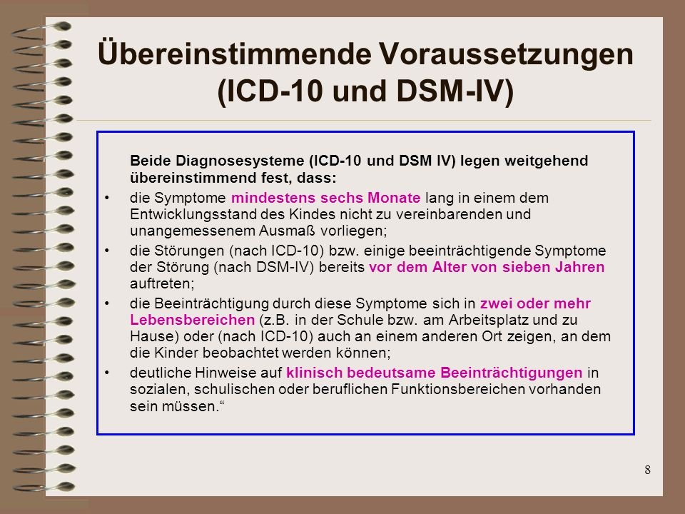 Übereinstimmende Voraussetzungen (ICD-10 und DSM-IV)