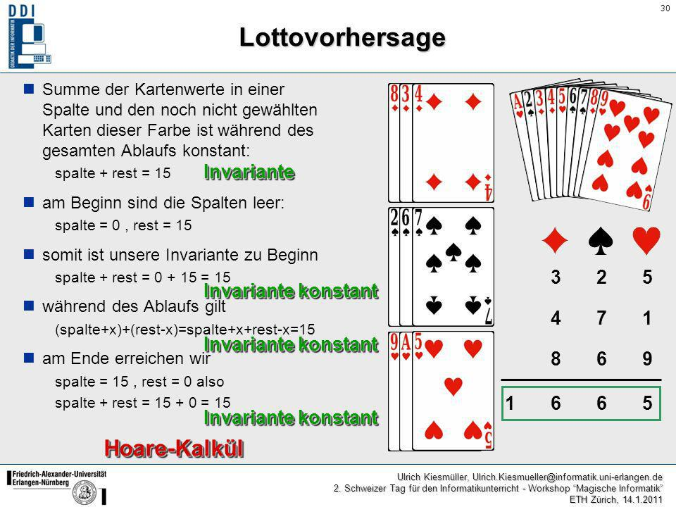 Lottovorhersage Hoare-Kalkül Invariante 3 2 5 Invariante konstant 4 7