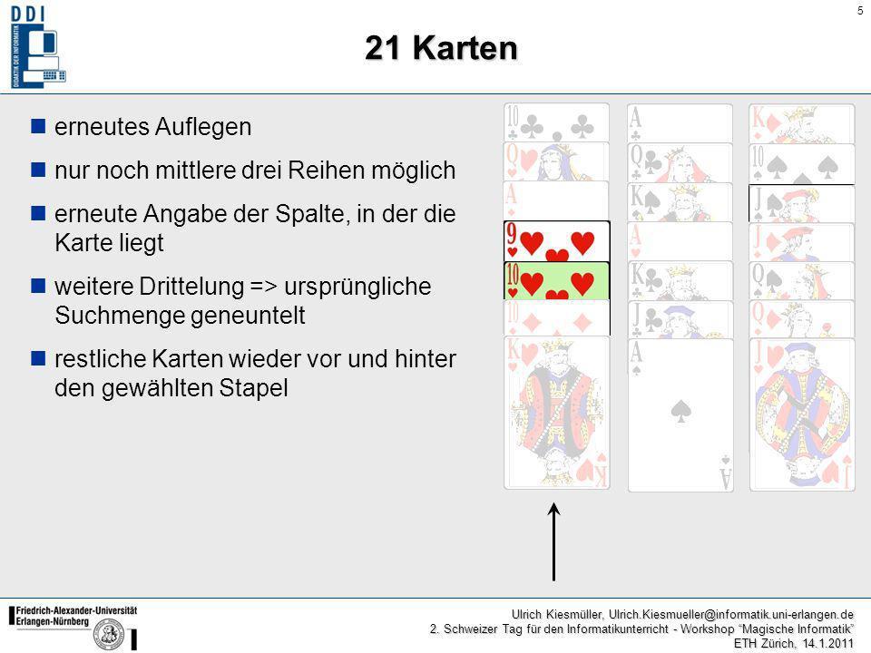 21 Karten erneutes Auflegen nur noch mittlere drei Reihen möglich