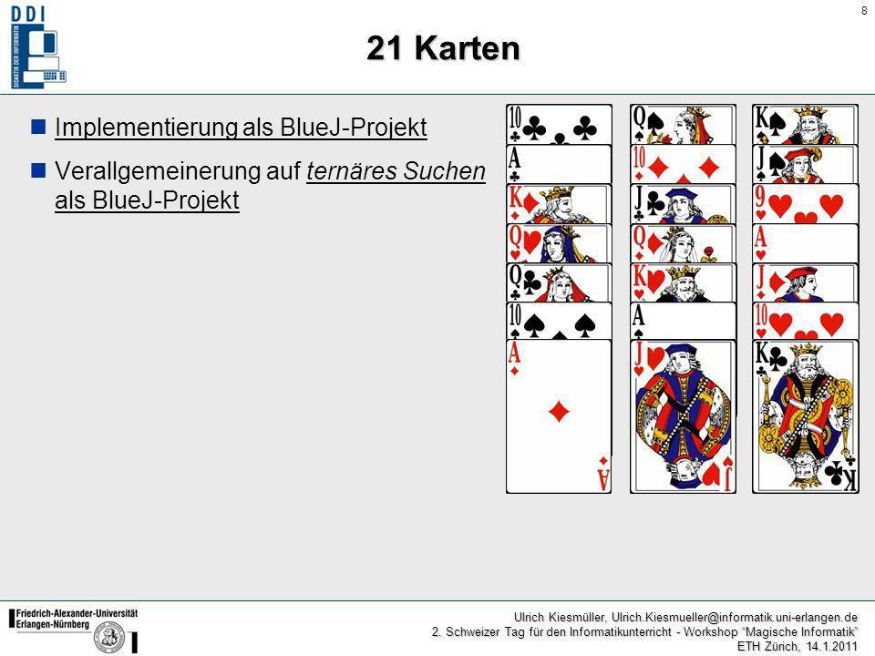 21 Karten Implementierung als BlueJ-Projekt