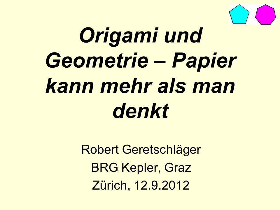 Origami und Geometrie – Papier kann mehr als man denkt