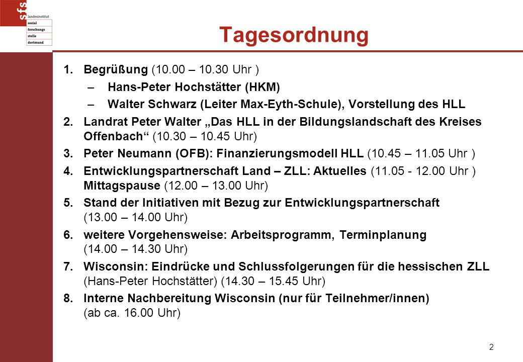 Tagesordnung Begrüßung (10.00 – 10.30 Uhr )