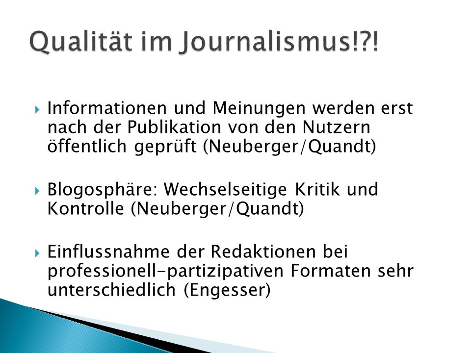 Qualität im Journalismus! !