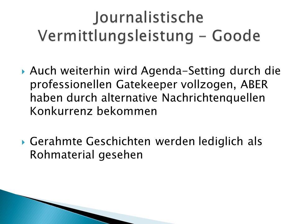 Journalistische Vermittlungsleistung - Goode